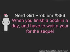 nerd girl problems | Nerd Girl Problems