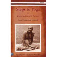 Steps to Yoga: And Yoga Initiation Papers: Amazon.co.uk: Swami Satyananda Saraswati: Books