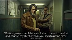 Karl Weathers: Outta my way, tool of the state, for I am come to comfort and counsel my client, even as you seek to prison him. Fargo Tv Show, Fargo Tv Series, Best Series, My Favorite Part, Favorite Tv Shows, Fargo Quotes, Tvs, Tv Times, My True Love