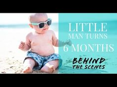 Behind the Scenes with 6th Month Old at the Beach
