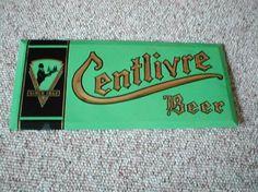 Centlivre Beer Sign Fort Wayne Indiana
