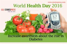 World Health Day 2016: Awareness About Diabetes