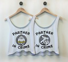 Partner In Crime Tank - Best Friend Shirt. I think we need these!