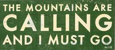 One Kings Lane - Wall Decor We Love - The Mountains Are Calling, Green Sign Quotes, Words Quotes, Me Quotes, The Calling, The Mountains Are Calling, Hanging Tent, Getaway Cabins, Cabin Fever, French Country Decorating