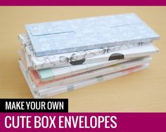 Make Your Own Cute Box Envelopes - Paper and Landscapes Cute Envelopes, Money Envelopes, Paper Envelopes, Addressing Envelopes, Paper Cards, Folded Cards, Diy Paper, Paper Boxes, Paper Crafting