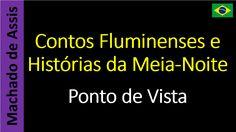 Ponto de Vista - Contos Fluminenses e Histórias da Meia-Noite - 14 - Machado de Assis
