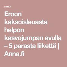 Eroon kaksoisleuasta helpon kasvojumpan avulla – 5 parasta liikettä | Anna.fi