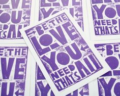 Be the Love You Need Inspiratioanl Typography by RawArtLetterpress, $2.00