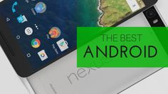 Why the Huawei-made Nexus 6P is the best Android phone - UnlockUnit Blog