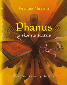 Phanus lo skomunicatus - Stefano Mazzilli