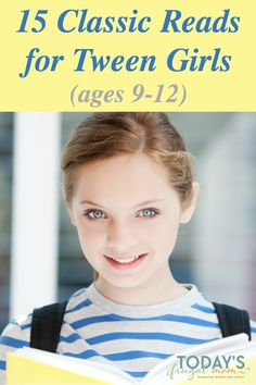 Summer is just around the corner! What better way to enjoy the slowing down of summer, than with some classic reads for tween girls! :: todaysfrugalmom.com