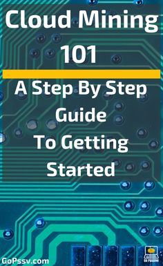 Cloud Mining A Step By Step Guide To Getting Started - Cryptocurrency - Ideas of Cryptocurrency - Crytpo Mining Cryptocurrencies Bitcoin Ethereum FAQ Saving Account Set Up Your Mining Platform Bitcoin Explained Online Income Passive Income Go Passive Bitcoin Mining Software, Bitcoin Mining Rigs, What Is Bitcoin Mining, Investing In Cryptocurrency, Cryptocurrency Trading, Bitcoin Cryptocurrency, Crypto Coin, Blockchain Cryptocurrency, Cloud Mining