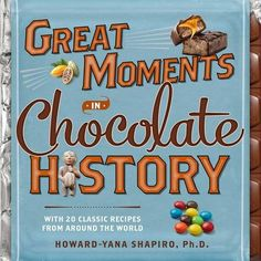 11/18/2016 -- Great Moments in Chocolate History', only $8.79 on Amazon!