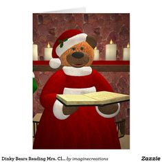 Dinky Bears Reading Mrs. Claus Card