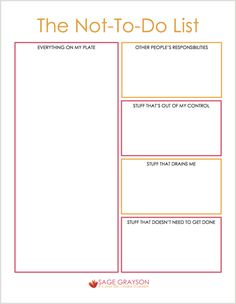 Free printable worksheet. The Not-To-Do List