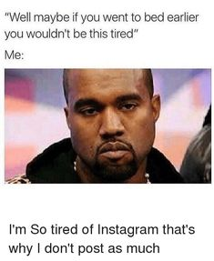 Tired Eyes Meme : tired, Tired, Memes, Exhausted, Funny, Sleepy, Ideas, Memes,, Funny,