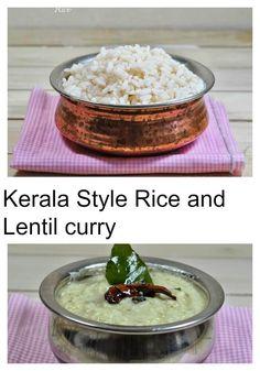 Rice and Lentil curry/Chorum parippu curryum - Zesty South Indian Kitchen