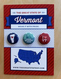 "The Great State of Vermont (1"" buttons)"