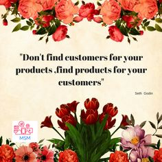 """""""Don't  find customers for your products, find products for your customers"""" #socialmediamanager #socialmediamarketing #socialmediaexpert #onlinemarketing #digitalmarketing #business #success #money #leader #engage #manager #marketing"""