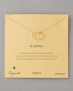 Fun gift! Karma... Keep it positive :-)