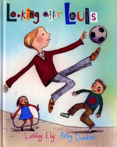 Books that teach empathy: Looking After Louis