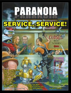 PARANOIA Service, Service! -- I like how relatable the blue guy is + the fact they have a poster advertising another book