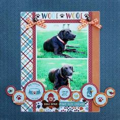"""""""Woof"""" Layout by Shelly McDaniel for featuring their """"Bark"""" collection and designer dies. Dog Scrapbook Layouts, Paper Bag Scrapbook, Scrapbook Sketches, Baby Scrapbook, Scrapbook Cards, Vacation Scrapbook, Echo Park Paper, Animal Projects, Cat Cards"""