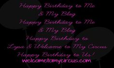 Happy Birthday to Me & My Blog With A Giveaway For You!