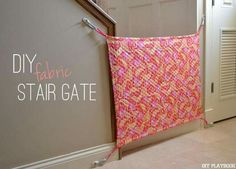 Fabric baby gate http://helpingkidsgrowup.blogspot.ca/2015/06/how-to-make-baby-gate-using-fabric.html?m=1