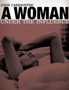 "Gena Rowlands John Cassavets' ""A woman under the influence"""