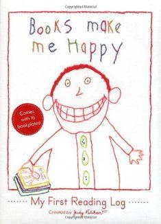 Books Make Me Happy: My First Reading Log by Judy Pelikan,http://www.amazon.com/dp/076115597X/ref=cm_sw_r_pi_dp_PHyusb1XB7C7KEE6