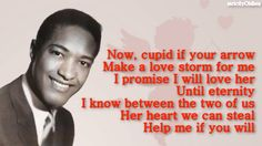 Sam Cooke Cupid w/lyrics....................via strictlyOldies