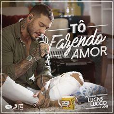 Lucas Lucco - Tô Fazendo Amor | Musica por Dia #48