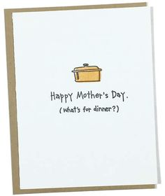 20 Mother's Day Cards That Sum Up Your Feelings Birthday Cards For Mother, Dad Birthday Card, Funny Birthday Cards, Diy Mothers Day Gifts, Funny Mothers Day, Happy Mothers Day, Diy Mother's Day Crafts, Mother's Day Diy, Feeling Appreciated