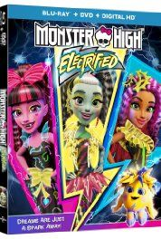 Monster High: Electrified (2017) Animation. Clawdeen dreams of opening a salon made for monsters and normies, Frankie has the perfect place – an abandoned power station outside town. But the idea sparks negative voltage when Moanica plots to ruin the whole thing, and replace the celebration with something a little more…shocking!