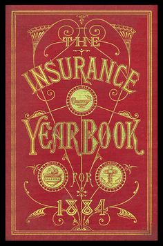 insurance yearbook 1884. Well, that's one way to make insurance interesting