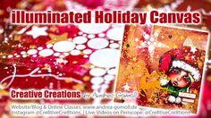 Holiday Whimsies: illuminated Mixed Media Canvas