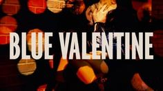 Blue Valentine Title Sequence en Vimeo