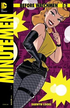 Before Watchmen: Minutemen #5 (of 6)    In the aftermath of World War II, a national threat arises and the Minutemen must prepare for the most important mission of their lives! Meanwhile, as Nite Owl and Mothman continue the search for the child murderer, they soon realize that some secrets are better left buried.