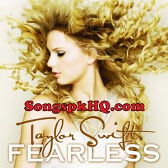 Fearless - Taylor Swift Audio Songs Mp3 Album Download Free   Download Link :: http://songspkhq.com/fearless-taylor-swift-audio-songs-mp3-album/