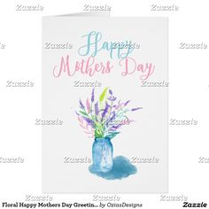 Shop Floral Happy Mothers Day Greeting by ozias Card created by OziasDesigns. Holiday Cards, Christmas Cards, Mother's Day Greeting Cards, Happy Mothers Day, Photo Cards, Watercolor, Nice, Floral, Christian Christmas Cards