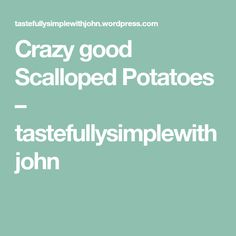 Hey everybody… I hope your day is going well! :) Today, I'm going to share with you a scalloped potato recipe that will knock your socks off! Now, I will tell you, I grew up on boxed, B… Best Crockpot Recipes, Hot Dog Recipes, Spicy Recipes, Betty Crocker Scalloped Potatoes, Scalloped Potato Recipes, Scallop Potatoes, Twice Baked Potatoes Casserole, Potatoe Casserole Recipes, Squash Casserole