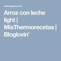 Arroz con leche light   MisThermorecetas   Bloglovin'