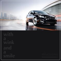 With a wink and a smile. #Kia #KiaOptima