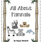This unit includes a mini book to inform your students about mammals.  Also you will find:  ABC order  Mammal writing  Mammals can,have,are  Mammal...