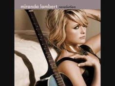 Miranda Lambert - Airstream Song (Revolution 2009)