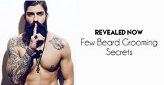 Beard Grooming Secrets : Revealed Now! Popular Beard Styles, Beard Styles For Men, Beard Shapes, Beard Tips, Good Skin Tips, Perfect Beard, Beard Grooming, Secrets Revealed, Hacks