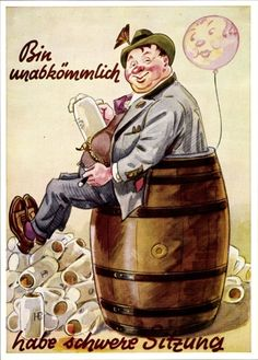 Künstler Ansichtskarte / Postkarte Bin unabkömmlich, habe schwere Sitzung, Oktoberfes... | akpool.de