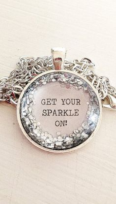 Quote Get your sparkle on silver glitter pendant necklace