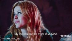 """S1 Ep1 """"The Mortal Cup"""" - Just you wait Clary…#ShadowhuntersPremiere"""